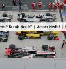 Formula 1 Parc Ferme Nedir? | F1 Park Alanı Amacı Nedir?
